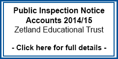 Public Inspection Notice Accounts 2014/15 Zetland Educational