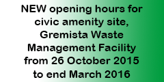 New opening hours Gremista Waste Management Facility