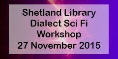 Shetland Library dialect sci fi workshop