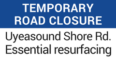 Road Closure Uyeasound