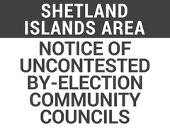 NOTICE OF UNCONTESTED BY-ELECTION COMMUNITY COUNCILS