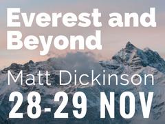 Matt Dick inson Everest