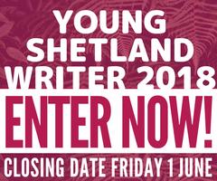 Young Shetland Writer 2018 - 1 June 2018